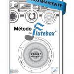 Portada Metodo de Flutebox Volumen 1 proximamente Flutebox-Flauta-Beatbox
