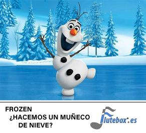 Frozen-Muñeco de nieve-Make a Snowman-Flute-Flauta-Beatbox-Flutebox.es