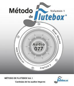 Contenidos del Método de Flutebox Vol.1 Carátulas de Audios Impares