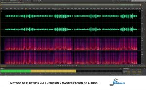 El Método de Flutebox Vol.1 - Edición y masterización de audios